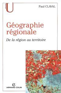 Géographie régionale : de la région au territoire
