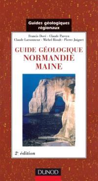 Guide géologique : Normandie, Maine