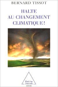 Halte au changement climatique