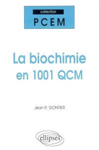 La biochimie en 1.001 QCM