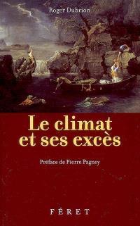 Le climat et ses excès