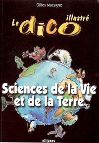 Le dico illustré : sciences de la vie et de la Terre