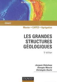 Les grandes structures géologiques : cours Master, CAPES, Agrégation