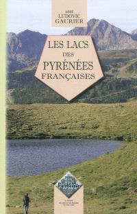 Les lacs des Pyrénées françaises