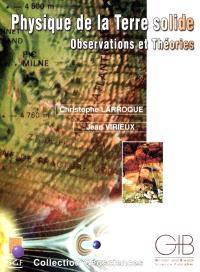 Physique de la Terre solide : observations et théories