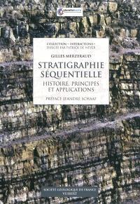 Stratigraphie séquentielle : histoire, principes et applications