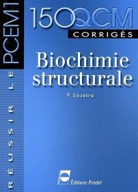 Biochimie structurale : 150 QCM corrigés