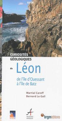 Curiosités géologiques du Léon : de l'île d'Ouessant à l'île de Batz