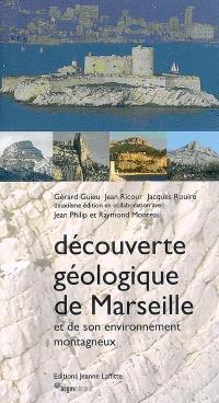 Découverte géologique de Marseille et de son environnement montagneux
