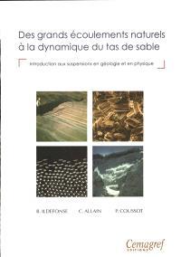 Des grands écoulements naturels à la dynamique du tas de sable : introduction aux suspensions en géologie et en physique