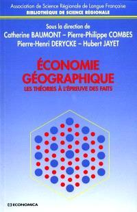 Economie géographique : les théories à l'épreuve des faits
