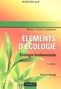 Eléments d'écologie : écologie fondamentale : master, écoles d'ingénieurs