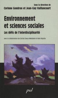 Environnement et sciences sociales  : les défis de l'interdisciplinarité