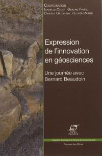 Expression de l'innovation en géosciences : une journée avec Bernard Beaudoin