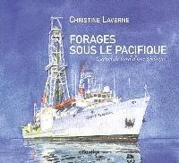 Forages sous le Pacifique : carnets de bord d'une géologue