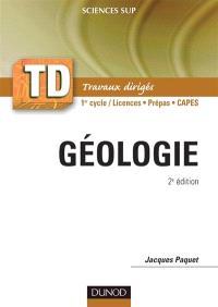 Géologie : rappel de cours, questions de réflexion, exercices d'entraînement, problèmes : 1er et 2e cycles