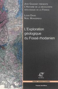 Histoire de la découverte géologique de la France, L'exploration géologique du fossé rhodanien