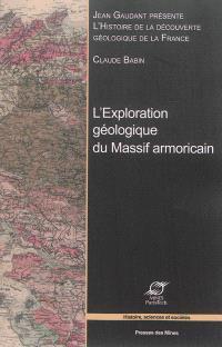 Histoire de la découverte géologique de la France, L'exploration géologique du Massif armoricain