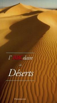 L'ABCdaire des déserts