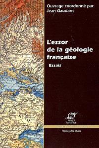 L'essor de la géologie française : essais