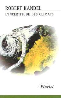 L'incertitude des climats
