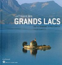 La France des grands lacs : un patrimoine à préserver