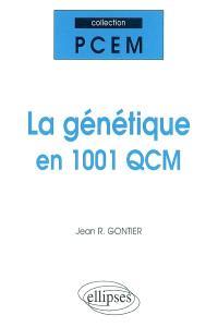 La génétique en 1.001 QCM