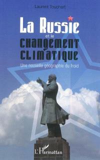 La Russie et le changement climatique : une nouvelle géographie du froid
