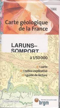 Laruns-Somport : carte géologique de la France à 1-50 000 : 1 carte, 1 notice explicative, 1 guide de lecture. Suivi de Guide de lecture des cartes géologiques de la France à 1-50 000