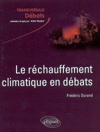 Le réchauffement climatique en débats : incertitudes, acquis et enjeux