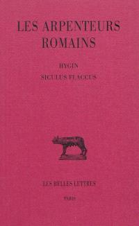 Les arpenteurs romains. Volume 2, Hygin, Siculus Flaccus