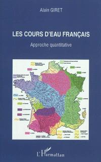 Les cours d'eau français : approche quantitative