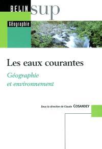 Les eaux courantes : géographie et environnement