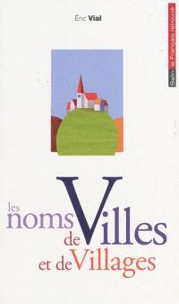 Les noms de villes et de villages