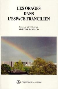 Les orages dans l'espace francilien