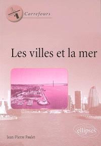 Les villes et la mer