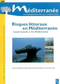 Méditerranée. n° 108, Risques littoraux en Méditerranée = Coastal hazards in the Mediterranean