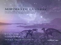 Miroirs de la Terre : histoire géonomique de la Provence et du Var : notre pays au fil des ères et des climats