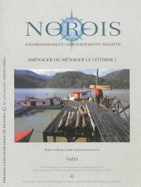 Norois. n° 225, Aménager ou ménager le littoral ?