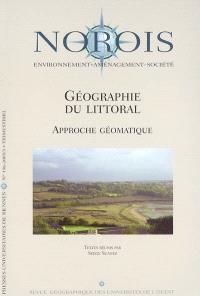Norois. n° 196, Géographie du littoral : approche géomatique