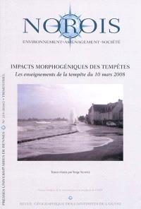 Norois. n° 215, Impacts morphogéniques des tempêtes : les enseignements de la tempête du 10 mars 2008