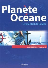 Planète océane : l'essentiel de la mer