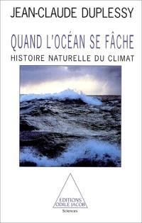 Quand l'océan se fâche : histoire naturelle du climat