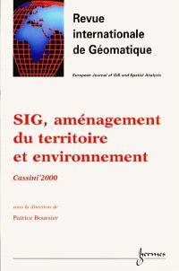 Revue internationale de géomatique. n° 3-4 (2000), SIG, aménagement du territoire et environnement : sélection d'articles présentés lors des Journées de la recherche Cassini, La Rochelle, septembre 2000