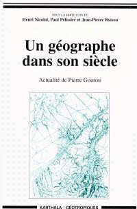 Un géographe dans son siècle : actualité de Pierre Gourou