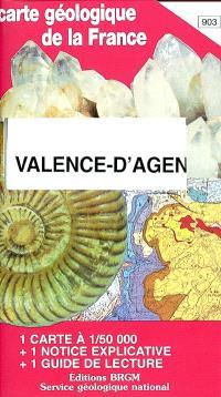 Valence-d'Agen : carte géologique de la France à 1-50 000, n° 903; Guide de lecture des cartes géologiques de la France à 1-50 000
