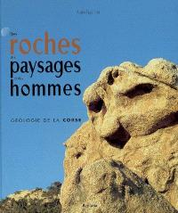 Des roches, des paysages et des hommes : géologie de la Corse