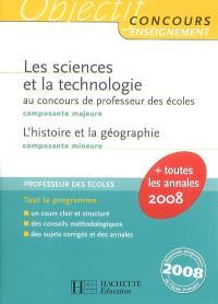 Les sciences et la technologie au concours de professeur des écoles, composante majeure : l'histoire et la géographie, composante mineure