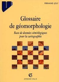 Glossaire de géomorphologie : base de données pour la cartographie