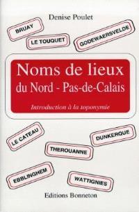 Noms de lieux du Nord-Pas-de-Calais : introduction à la toponymie